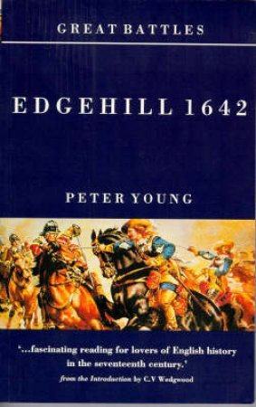 Great Battles: Edgehill 1642 by Peter Young