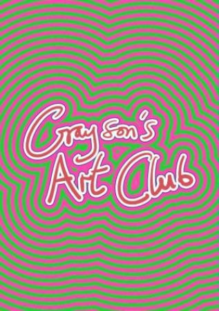 Grayson's Art Club: The Exhibition by Grayson Perry & Charles McKenzie