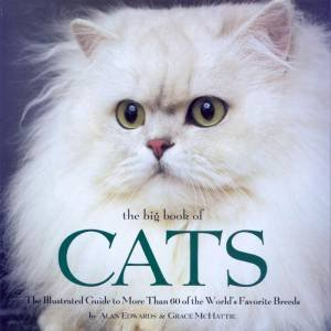 The Big Book Of Cats by Alan Edwards & Grace McHattie