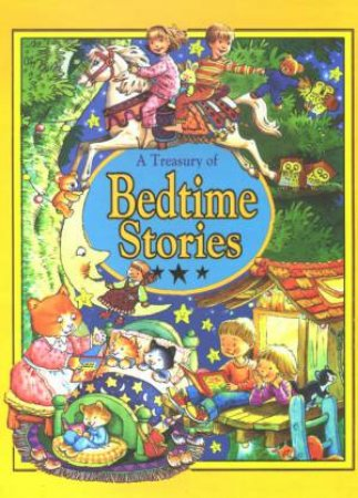 A Treasury Of Bedtime Stories by Christine Deverell
