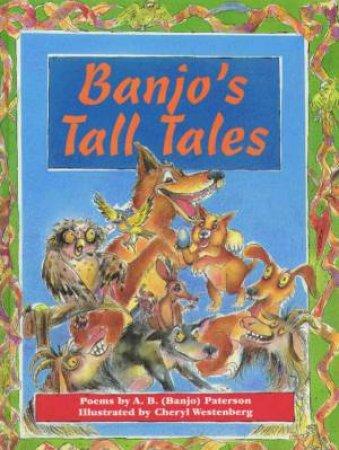 Banjo's Tall Tales by A B (Banjo) Paterson