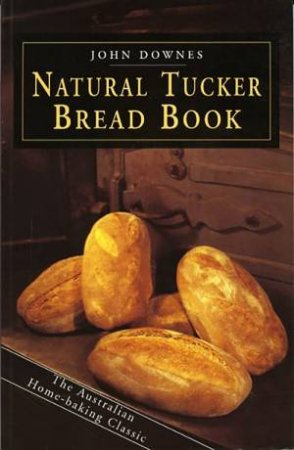 Natural Tucker Bread Book
