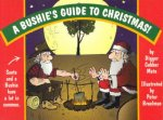 A Bushies Guide To Christmas