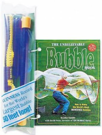 Klutz: The Unbelievable Bubble Book by John Cassidy