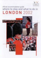 AA London Where To Stay  What To Do 2002
