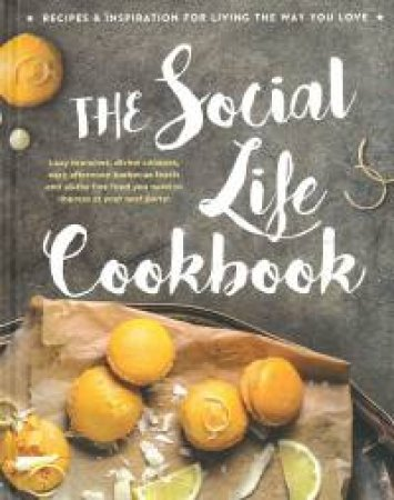 The Social Life Cookbook