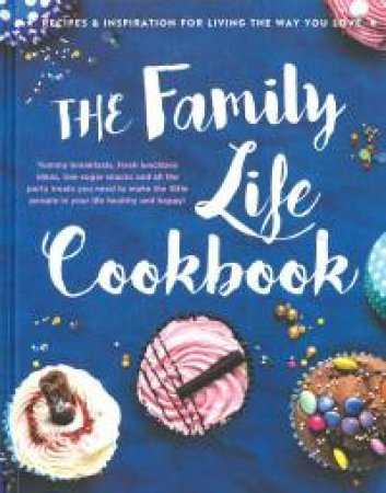 The Family Life Cookbook