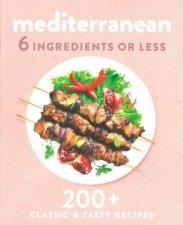 6 Ingredients Or Less Mediterranean