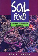Soil Food 1372 Ways To Add Fertility To Your Soil