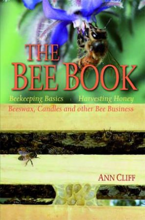 The Bee Book by Ann Cliff