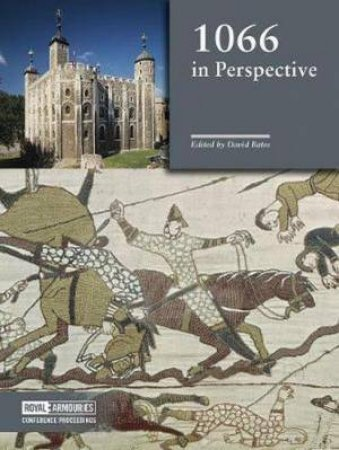 1066 in Perspective by David Bates