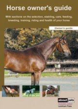 The Horse Owner's Guide by None