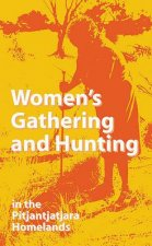 Womens Gathering and Hunting