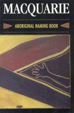 Macquarie Aboriginal Naming Book