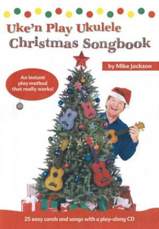 Uke 'n' Play Ukulele Christmas Songbook by Various