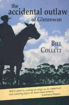 Accidental Outlaw Of Glenrowan