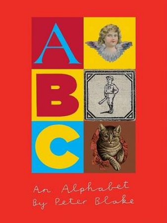 Alphabet by Peter Blake by Mel Gooding