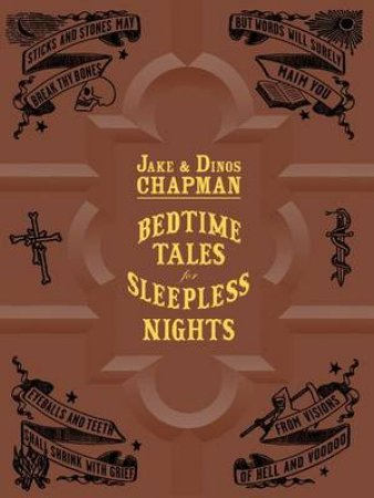 Bedtime Tales for Sleepless Nights by Jake Chapman