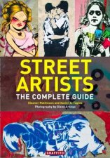 Street Artists The Complete Guide