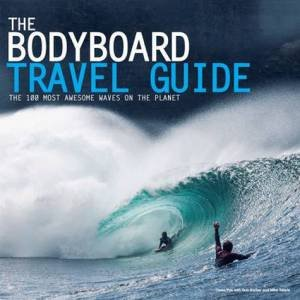 Bodyboard Travel Guide