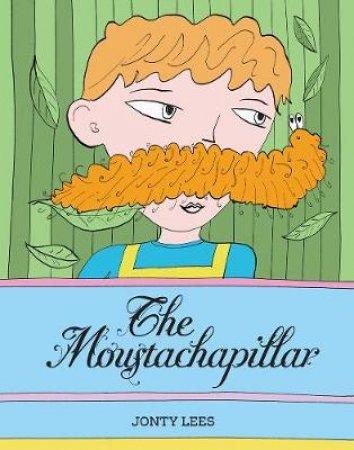 Moustachapillar by Jonty Lees