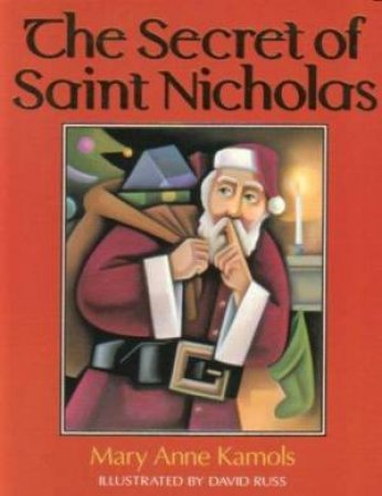 Secret Of St Nicholas The by Mary Anne Kamols