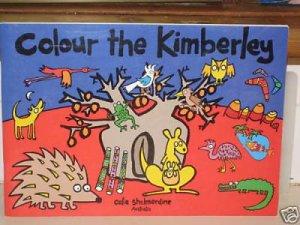 Colour The Kimberley by Celia Shelmerdine