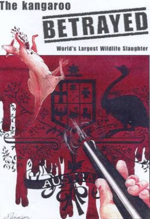 The Kangaroo Betrayed by Mary Wilson
