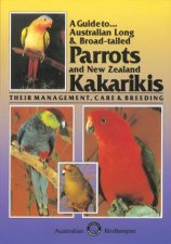 Australian Long and Broadtailed Parrots and New Zealand Kakarikis
