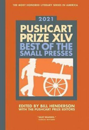 Pushcart Prize XLV by Bill Henderson