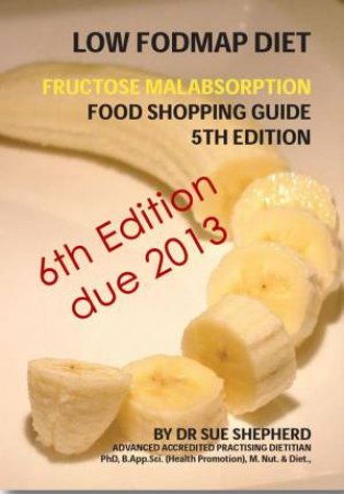 Low FODMAP Diet Shopping Guide 6th Ed.