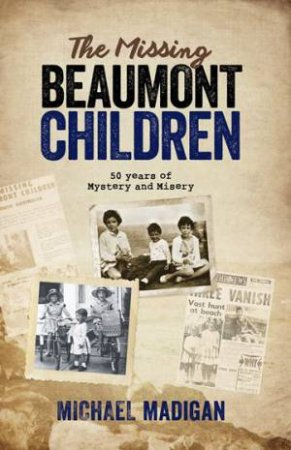 The Missing Beaumont Children by Michael Madigan