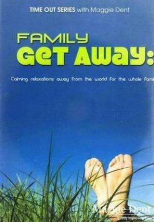 Family Get Away - CD