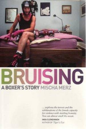 Bruising by Mischa Merz