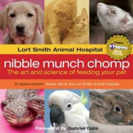 Super Pet: The Art And Science Of Feeding Your Pet by Sasha Herbert