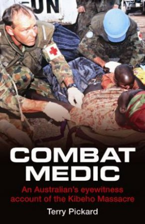 Combat Medic by Terry Pickard