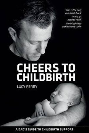 Cheers To Childbirth by Lucy Perry