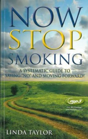 Now Stop Smoking by Linda Taylor