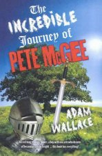 Incredible Journey of Pete McGee