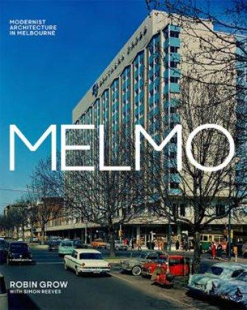 MELMO - Modernist Architecture In Melbourne