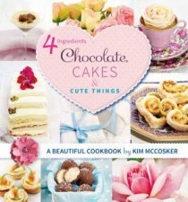 4 Ingredients Chocolate Cakes and Cute Things