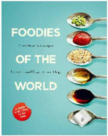 Foodies of the World by Julia Gaw