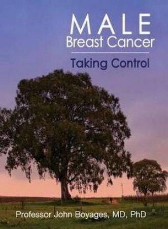 Male Breast Cancer by John Boyages