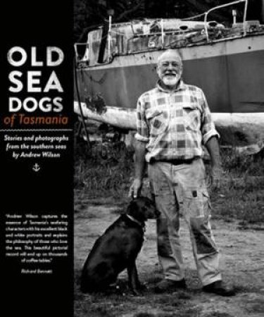 Old Sea Dogs Of Tasmania Book 1