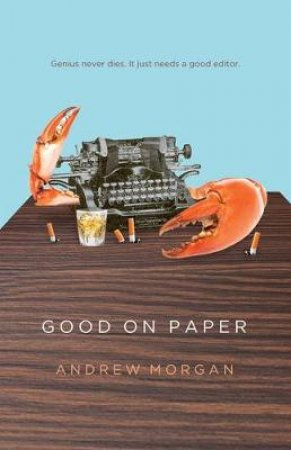 Good On Paper by Andrew Morgan