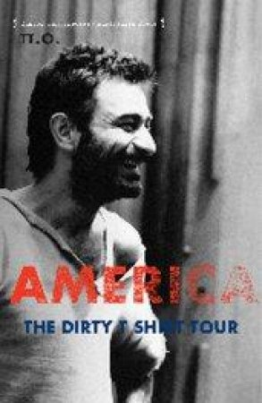 America: The Dirty T-Shirt Tour by Unknown