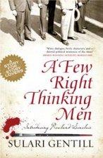 A Few Right Thinking Men by Sulari Gentill
