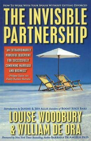 The Invisible Partnership by Louise Woodbury & William de Ora