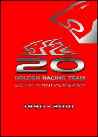20 Years of Holden Racing Team by Various