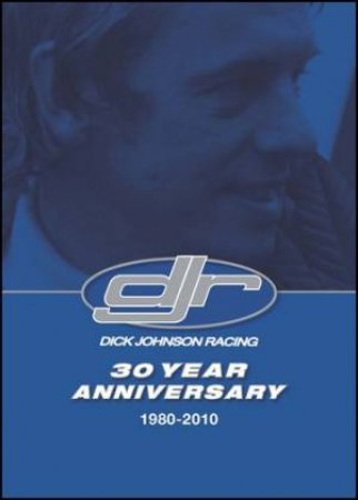 30 Years of Dick Johnson Racing by Various